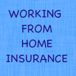 Business From Home Insurance